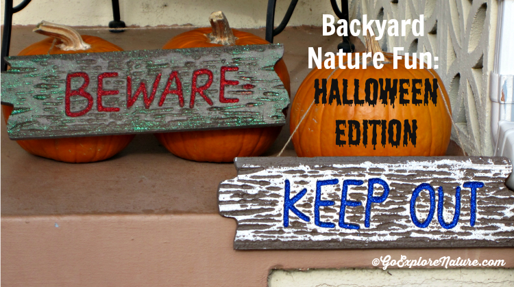Backyard Nature Fun- Halloween Edition - featured