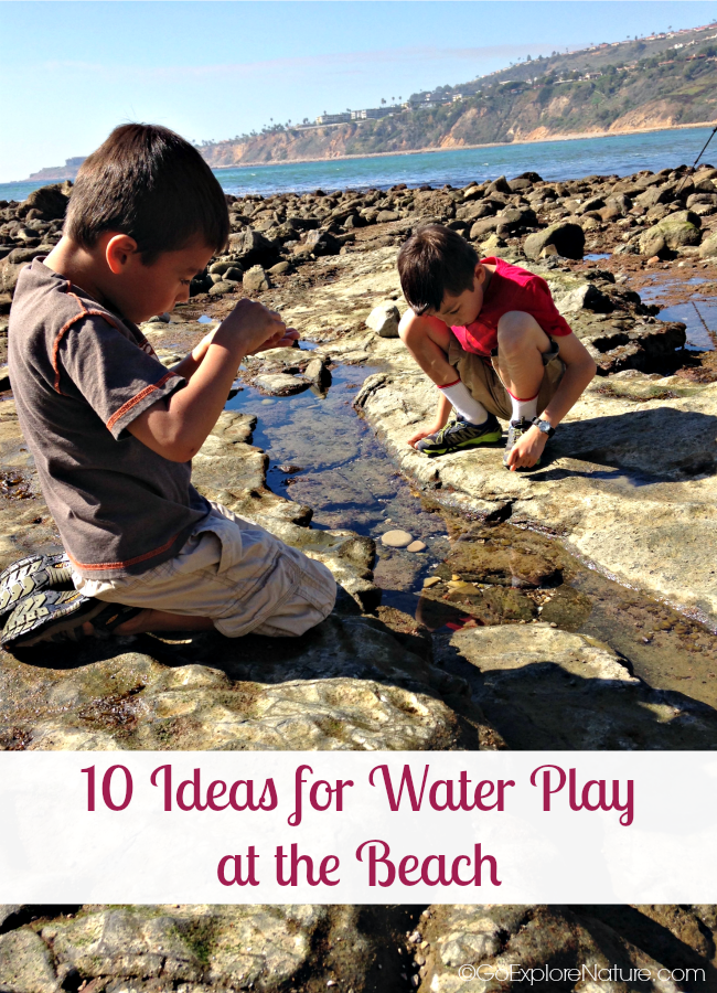 These 10 ideas for water play at the beach will allow kids of all ages to connect with nature and have fun while they're at it!