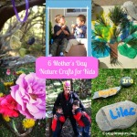 6 Mother's Day Nature Crafts for Kids