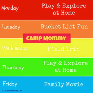Summer Break Fun: Camp Mommy