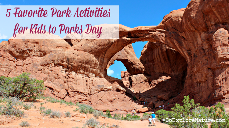 Favorite park activities for Kids to Parks Day 2015, featuring reader ideas for things to do at neighborhood and national parks.