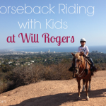 Horseback Riding with Kids at Will Rogers