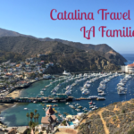 Catalina Travel Tips for LA Families