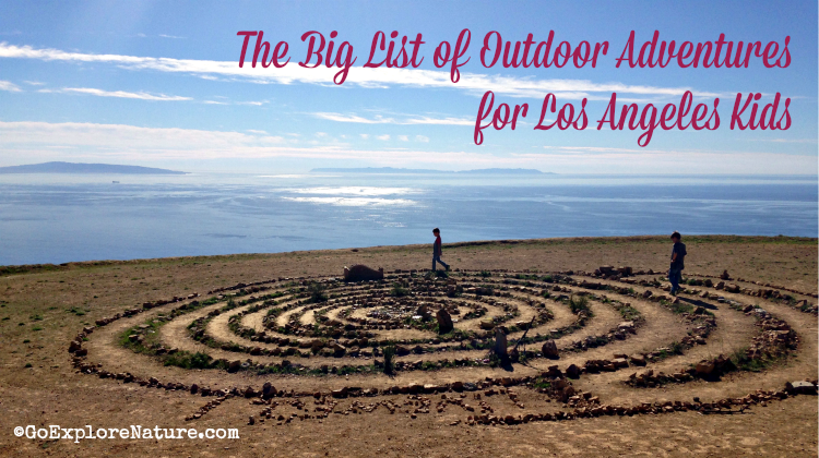 This big list of outdoor adventures for Los Angeles kids means there are no more excuses for not being able to find somewhere to explore nature in the city!