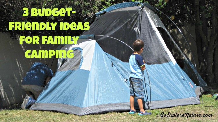 If you're new to family camping, getting your gear in order can feel overwhelming. These 3 budget-friendly ideas can cut down on family camping expenses.