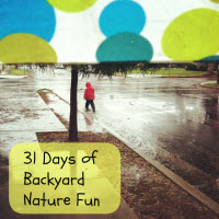 31 Days of Backyard Nature Fun
