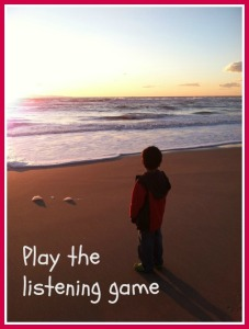 Play the listening game