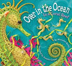 Over in the Ocean In a Coral Reef