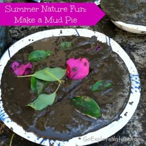 Summer Nature Fun: Make a Mud Pie