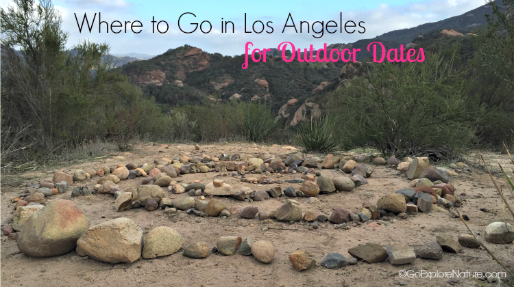 Valentine's Day is quickly approaching. If you're wondering where to go in Los Angeles for outdoor dates, these ideas are just in time.